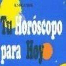 Libros: TU HOROSCOPO PARA HOY BOL. Lote 226500175