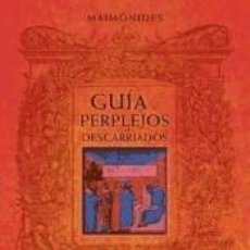 Libros: GUIA DE PERPLEJOS O DESCARRIADOS. Lote 226500260