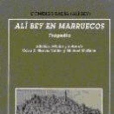 Libros: ALI BEY EN MARRUECOS. Lote 226571975