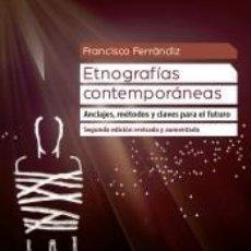 Libros: ETNOGRAFÍAS CONTEMPORÁNEAS (2ª EDICIÓN REVISADA Y AUMENTADA). Lote 227151520