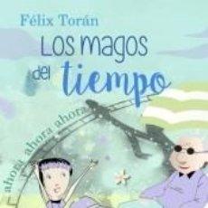 Libros: LOS MAGOS DEL TIEMPO. Lote 227185200