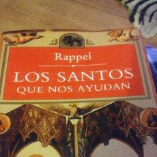 Libros: LIBRO DE RAPPEL LOS SANTOS QUE NOS AYUDAN. Lote 227430660