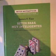 Libros: LIBRO RETOS PARA MUY INTELIGENTES- RETOS MATEMATICOS DE JAMES F. FIXX ED. SALVAT. Lote 227561650