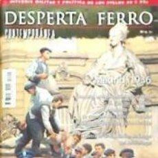Libros: REVISTA DESPERTA FERRO. CONTEMPORÁNEA, Nº 4 , AÑO 2014. MADRID 1936. Lote 227704740