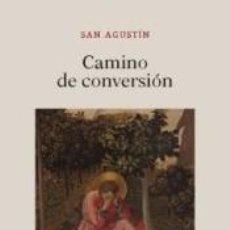Libros: CAMINO DE CONVERSIÓN. Lote 228111700