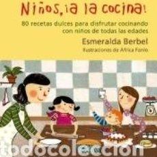 Libros: NIÑOS, ¡A LA COCINA!. Lote 228111790