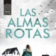 Libros: LAS ALMAS ROTAS. Lote 228111797
