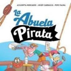 Libros: LA ABUELA PIRATA - LIBRO PARA NIÑOS DE 10 AÑOS. Lote 228111800