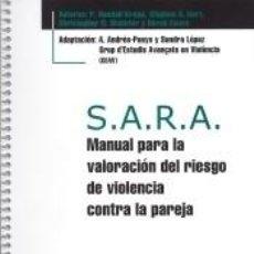 Libros: S.A.R.A. MANUAL PARA LA VALORACIÓN DEL RIESGO DE VIOLENCIA CONTRA LA PAREJA + BLOC PROTOCOLOS DE 25. Lote 228420425