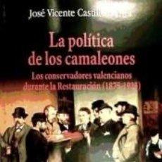 Libros: LA POLÍTICA DE LOS CAMALEONES. Lote 228420460
