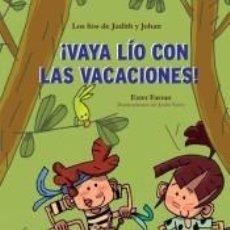 Libros: VAYA LÍO CON LAS VACACIONES - LIBRO CON MUCHO HUMOR PARA NIÑOS DE 8 AÑOS. Lote 228447152