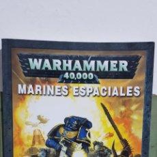 Libros: WARHAMMER 40.000 - MARINES ESPACIALES. Lote 229689015