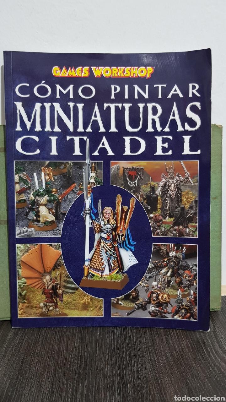 COMO PINTAR MINIATURAS CITADEL - GAMES WORKSHOP (Libros Nuevos - Ocio - Otros)