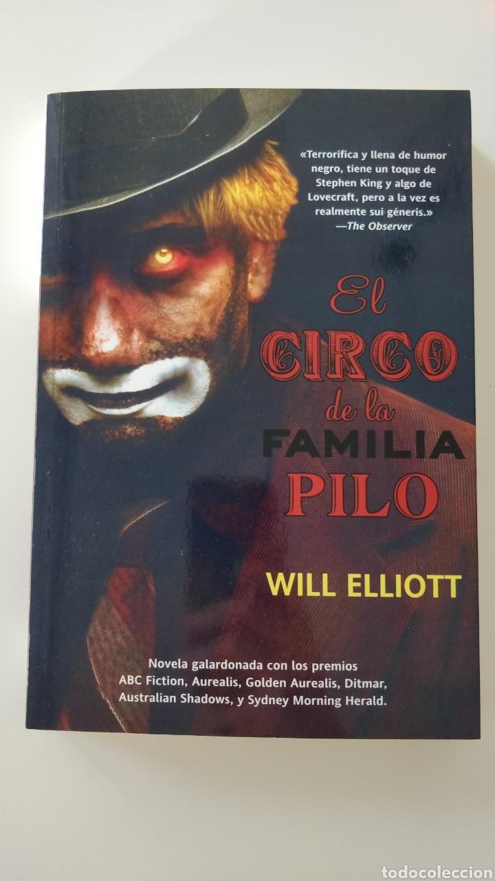 LIBRO EL CIRCO DE LA FAMILIA PILO, WILL ELLIOT. DESCATALOGADO (Libros Nuevos - Ocio - Otros)