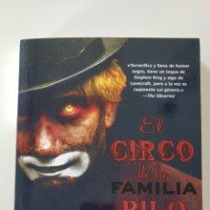 Livres: LIBRO EL CIRCO DE LA FAMILIA PILO, WILL ELLIOT. DESCATALOGADO. Lote 232261310