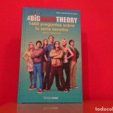 Libros: THE BIG BANG THEORY LIBRO OFICIAL DE LA SERIE TAPA DURA NUEVO 383 PÁGINAS. Lote 232482305