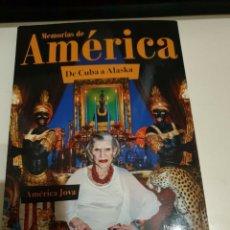 Libros: MEMORIAS DE AMERICA (DE CUBA A ALASKA ) PROLOGO DE ALASKA 2º EDICION. Lote 233982870