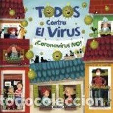 Libros: TODOS CONTRA EL VIRUS. Lote 235090685