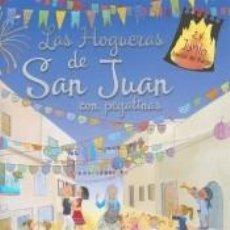 Libros: LAS HOGUERAS DE SAN JUAN. Lote 235090690