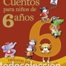 Libros: CUENTOS PARA NIÑOS DE 6 AÑOS. Lote 236464340