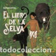 Libros: EL LIBRO DE LA SELVA. Lote 236487185