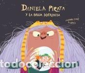 DANIELA Y LA MALVADA BRUJA SOFRONISA (Libros Nuevos - Ocio - Otros)