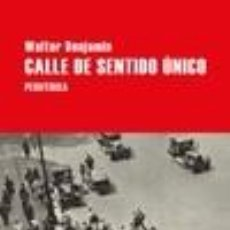 Libros: CALLE DE SENTIDO ÚNICO. Lote 236527080