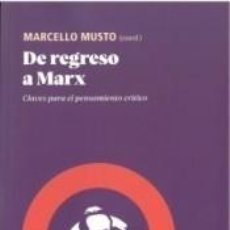 Libros: DE REGRESO A MARX. Lote 236527210