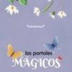 Libros: LOS PORTALES MÁGICOS. Lote 236527275