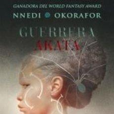 Libros: GUERRERA AKATA. Lote 236540680