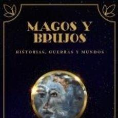 Libros: MAGOS Y BRUJOS. Lote 236540720