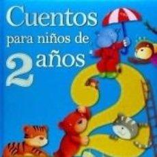 Libros: CUENTOS PARA NIÑOS DE 2 AÑOS. Lote 236574595