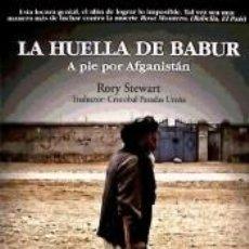 Libros: HUELLA DE BABUR A PIE POR AFGANISTAN NE(9788415009030). Lote 237271705