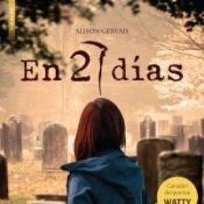 Libros: EN 27 DÍAS (PREMIO WATTY) . ÉXITO DE WATTPAD. Lote 237284540