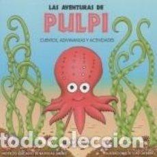 Libros: LAS AVENTURAS DE PULPI. Lote 237284605