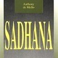 Libros: SADHANA, UN CAMINO DE ORACIÓN. Lote 237312125
