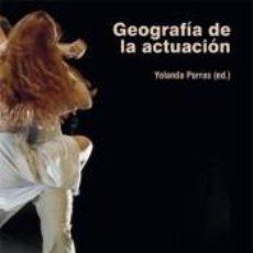 Libros: GEOGRAFÍA DE LA ACTUACIÓN. Lote 237312195