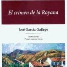 Libros: EL CRIMEN DE LA RAYANA. Lote 237318765