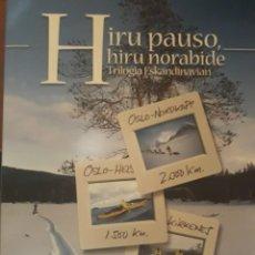 Libros: HIRU PAUSO HIRU NORABIDE. Lote 238507995
