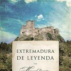 Libros: EXTREMADURA DE LEYENDA. Lote 238580155