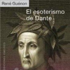 Livres: EL ESOTERISMO DE DANTE. Lote 239408935