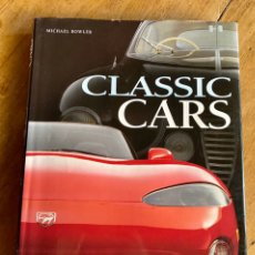 Libros: CLASSIC CARS // MICHAEL BOWLER // 2001. Lote 241045345