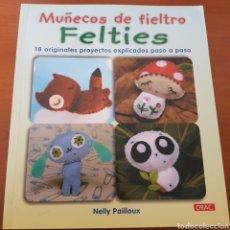 Libros: LIBRO MUÑECOS DE FIELTRO. Lote 241428365