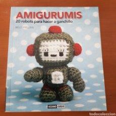 Libros: AMIGURUMIS 20 ROBOTS PARA HACER A GANCHILLO. Lote 241429085