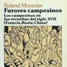 Livros: FURORES CAMPESINOS. LOS CAMPESINOS EN LAS REVUELTAS DEL SIGLO XVII (FRANCIA, RUSIA, CHINA). Lote 243638605