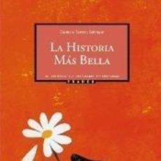 Libros: LA HISTORIA MÁS BELLA. Lote 243828270