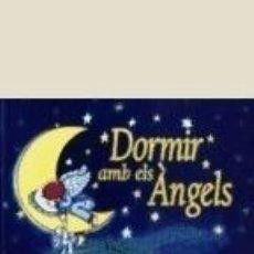 Libros: DORMIR AMB ELS ÁNGELS. Lote 243828435