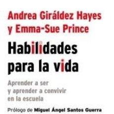 Libros: HABILIDADES PARA LA VIDA: APRENDER A SER Y APRENDER A CONVIVIR EN LA ESCUELA. Lote 243834645