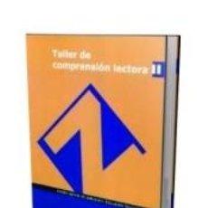 Libros: TALLER DE COMPRENSIÓN LECTORA II.. Lote 243991745