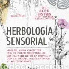 Libros: HERBOLOGÍA SENSORIAL. Lote 244008070
